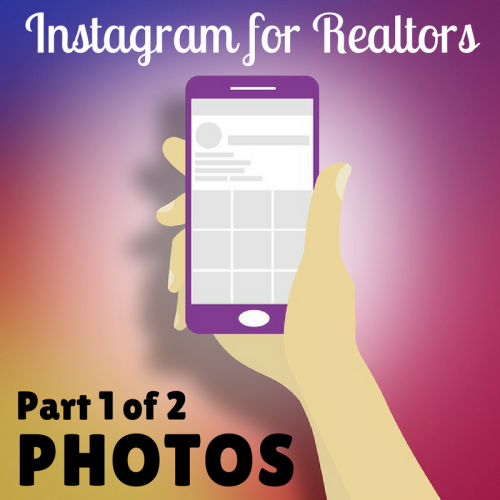 [Part 1/2] Instagram for Real Estate Agents – Photos